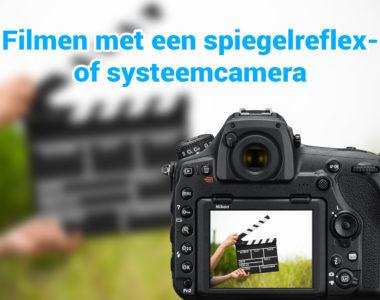 filmen-met-spiegelreflex-of-systeem-camera